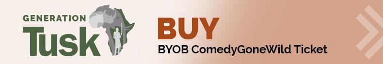 Buy BYOB ComedyGoneWild Ticket